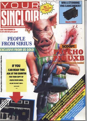 Your Sinclair 300 psycho pigs uxb